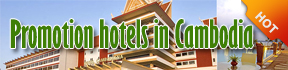 Promotion hotels in Cambodia